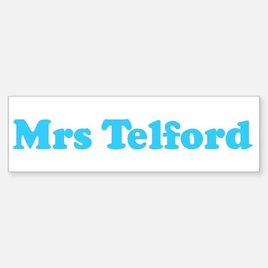 Mrs Telford Bumper Bumper Bumper Sticker