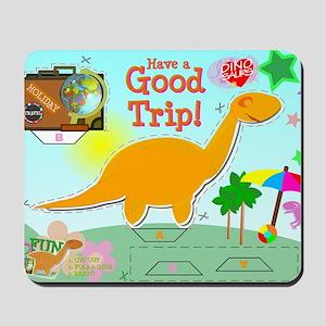 Good Trip Cartoon Dinosaur Craft Mousepad