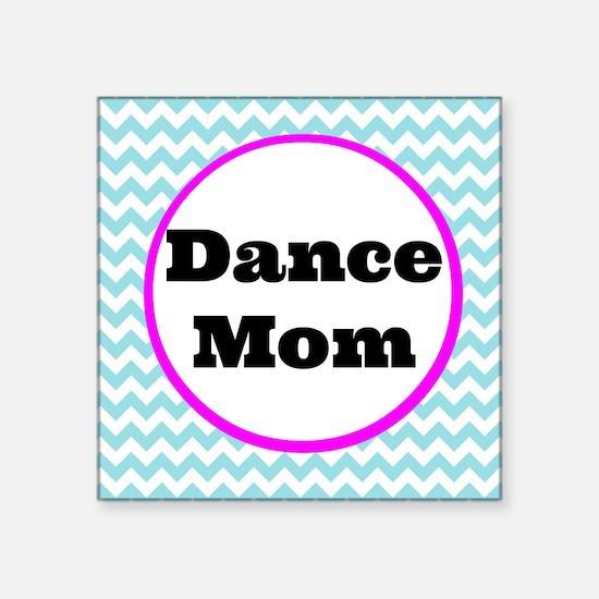 "Dance Mom Car Magnet (blue/ Square Sticker 3"" x 3"""