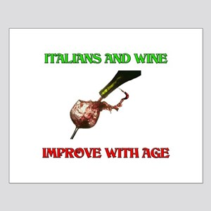 Italians And Wine Improve Wit Small Poster