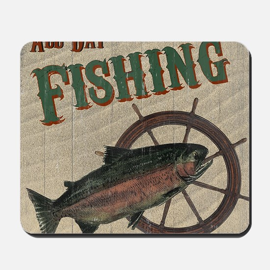 All Day Fishing Mousepad