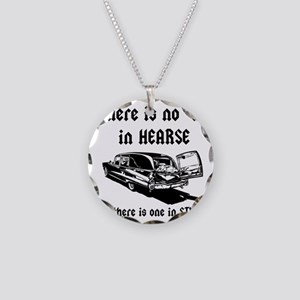 There is no T in HEARSE Necklace Circle Charm