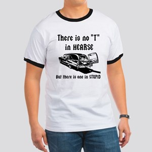 There is no T in HEARSE Ringer T