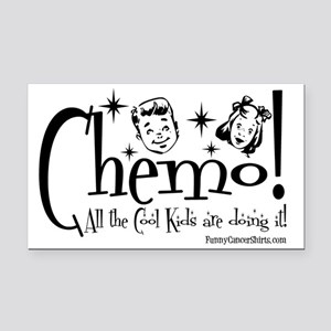 Chemo! All the Cool Kids are  Rectangle Car Magnet