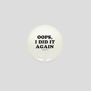 Oops, I did it again / Maternity Mini Button