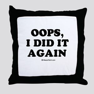 Oops, I did it again / Maternity Throw Pillow