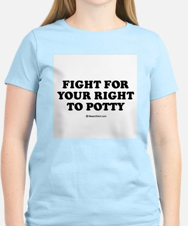 Fight for your right to potty / Baby Humor T-Shirt