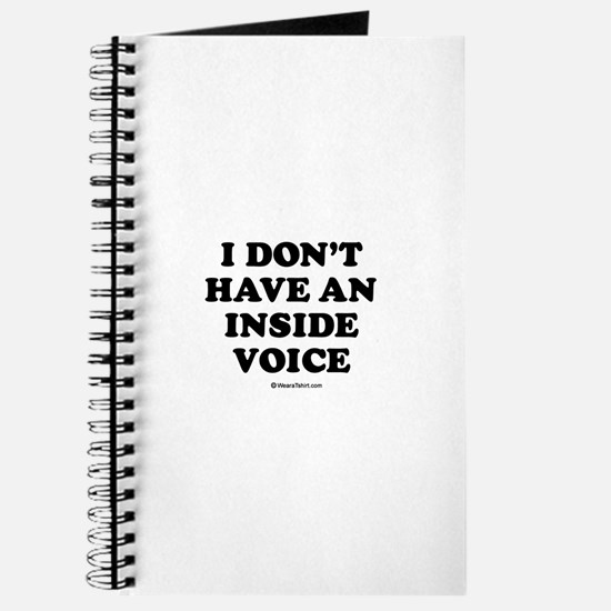 I don't have an inside voice / Baby Humor Journal