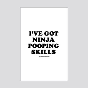I've got ninja pooping skills / Baby Humor Mini Po