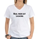 Men eat Lasagna Women's V-Neck T-Shirt
