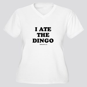 I ate the dingo / Baby Humor Women's Plus Size V-N