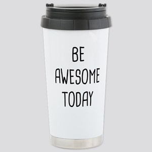 Be Awesome 16 oz Stainless Steel Travel Mug