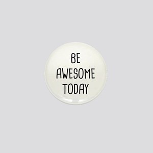 Be Awesome Mini Button