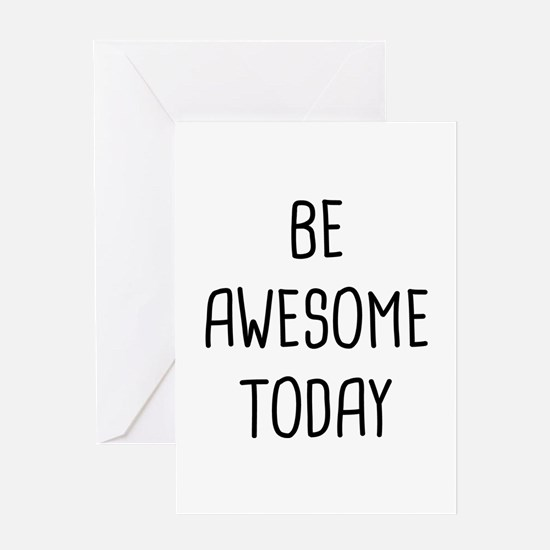 Be Awesome Greeting Card