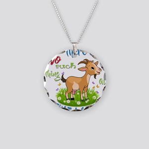 No Such Thing as Just a Goat Necklace Circle Charm