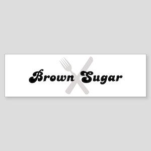 Brown Sugar (fork and knife) Bumper Sticker