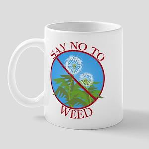 Say No To Weed Dandelion Mug
