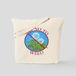 Say No To Weed Dandelion Tote Bag
