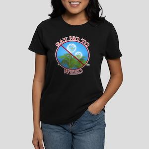 Say No To Weed Dandelion Women's Dark T-Shirt