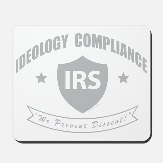 IRS Ideology Enforcement Mousepad