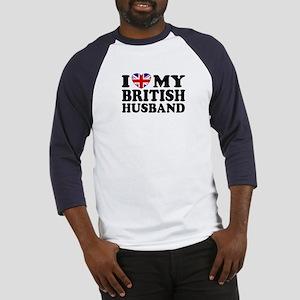 I Love My British Husband Baseball Jersey