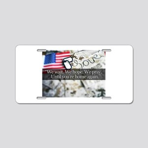 We wait for our troops Aluminum License Plate