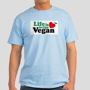 Life is Better Vegan Light T-Shirt