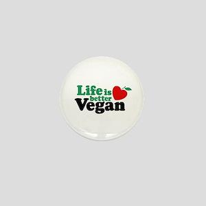 Life is Better Vegan Mini Button