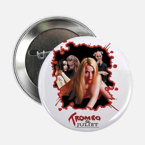 Tromeo & Juliet Button