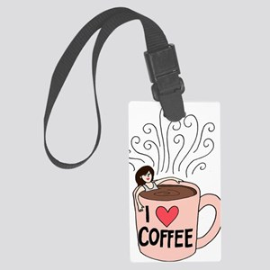 I love coffee Large Luggage Tag