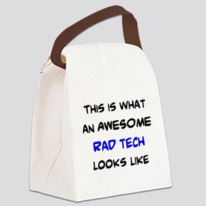 awesome rad tech Canvas Lunch Bag