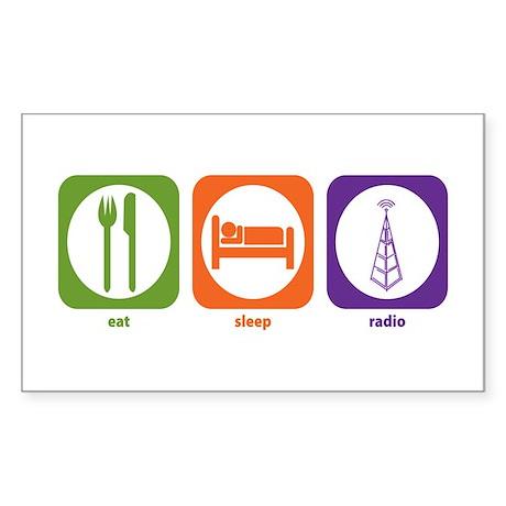 Eat Sleep Radio Rectangle Sticker
