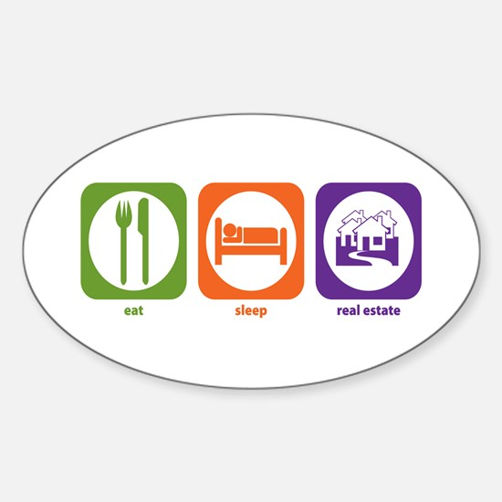 Eat Sleep Real Estate Oval Decal
