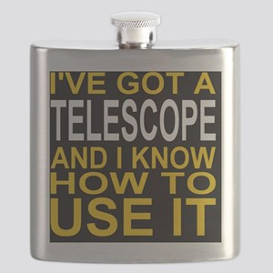 I've Got A Telescope And I Know How To Use I Flask