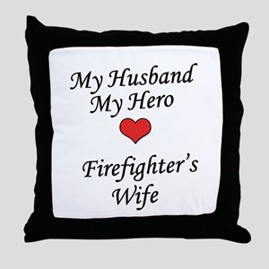 Firefighter's Wife Throw Pillow