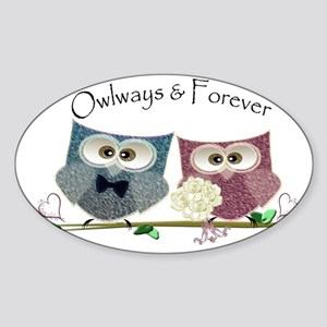 Owlways & Forever Cute Owls art Sticker (Oval)