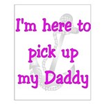 USN I'm here to pick up my Daddy ver3 Small Poste