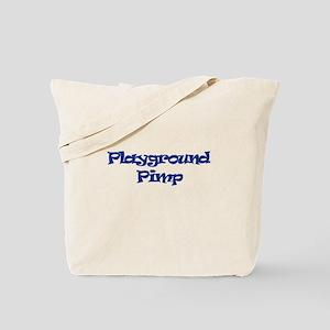 """Playground Pimp"" Tote Bag"