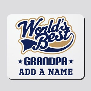 Personalized Worlds Best Grandpa Mousepad
