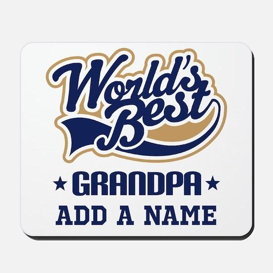 Personalized Worlds Best Grandpa Mousepad