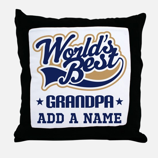 Personalized Worlds Best Grandpa Throw Pillow
