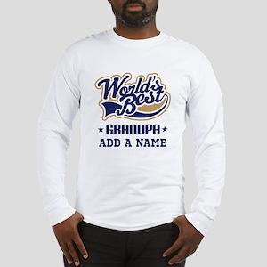 Personalized Worlds Best Grandpa Long Sleeve T-Shi