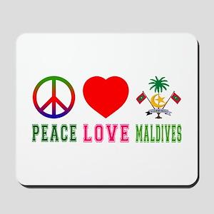 Peace Love Maldives Mousepad