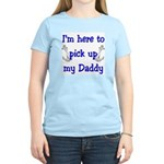 USN I'm here to pick up Daddy ver4 Women's Light