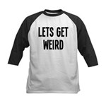 Let's Get Weird Funny Kids Baseball Jersey