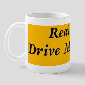 Real Men Drive Minivans Mug