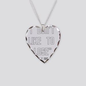 Dont Like To Lose Necklace Heart Charm