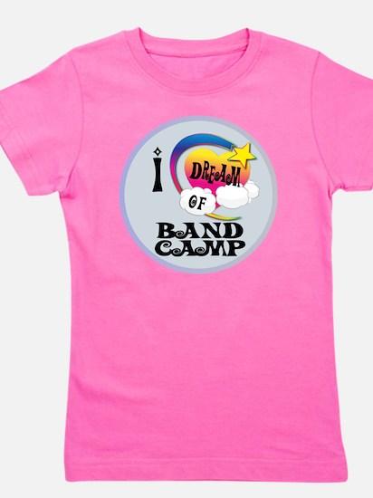 I Dream of Band Camp Girl's Tee
