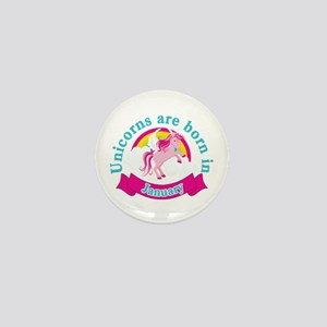 Unicorns Are Born In January Mini Button