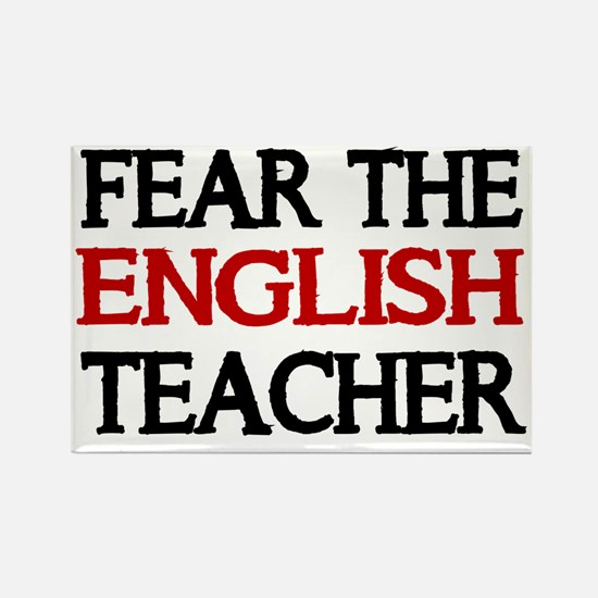 FEAR THE ENGLISH  TEACHER 2 Rectangle Magnet